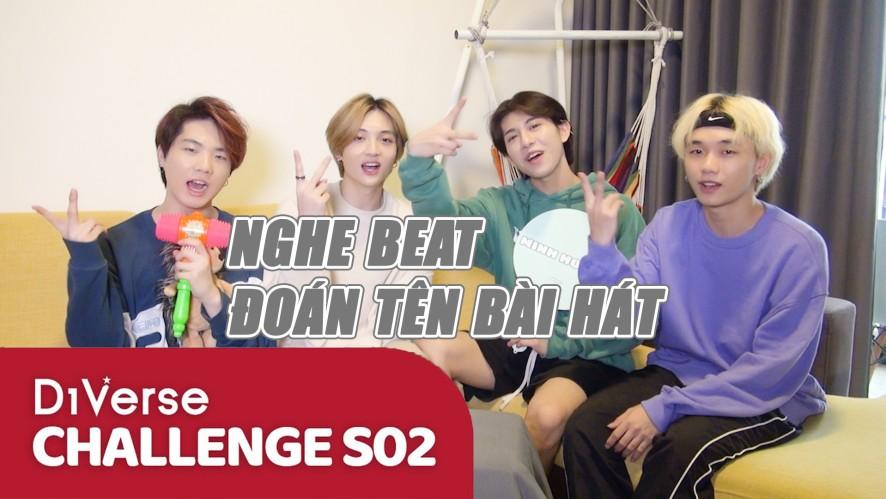 D1Verse Challenges S02 | NGHE BEAT VÀ ĐOÁN BÀI HÁT | Tập 6