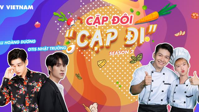 [Season 2] Cặp đôi cạp đi - Tập 9 - Khách mời Ali Hoàng Dương ft Otis Nhật Trường