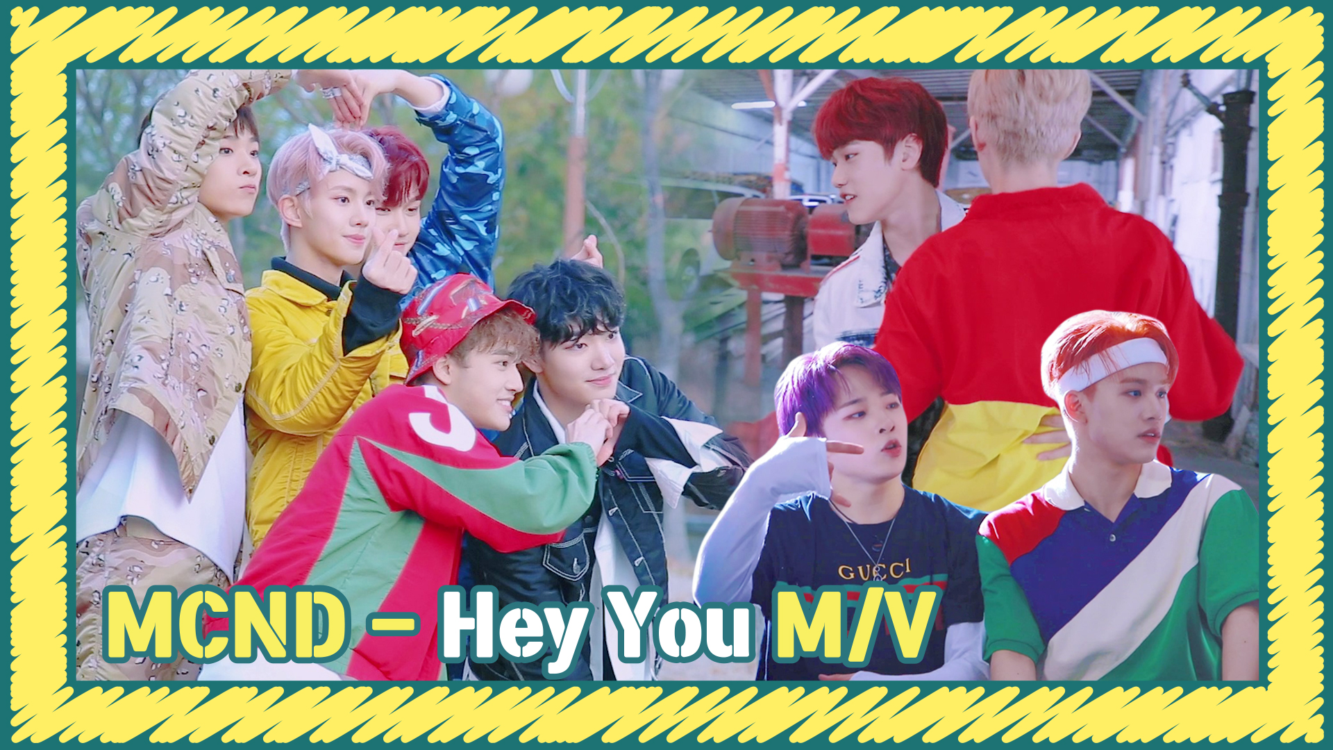 [Let's Play MCND] MCND - Hey You M/V