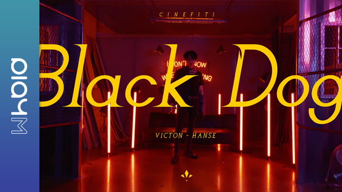 LIVE CLIP | VICTON 한세 (HANSE of VICTON) - Black Dog