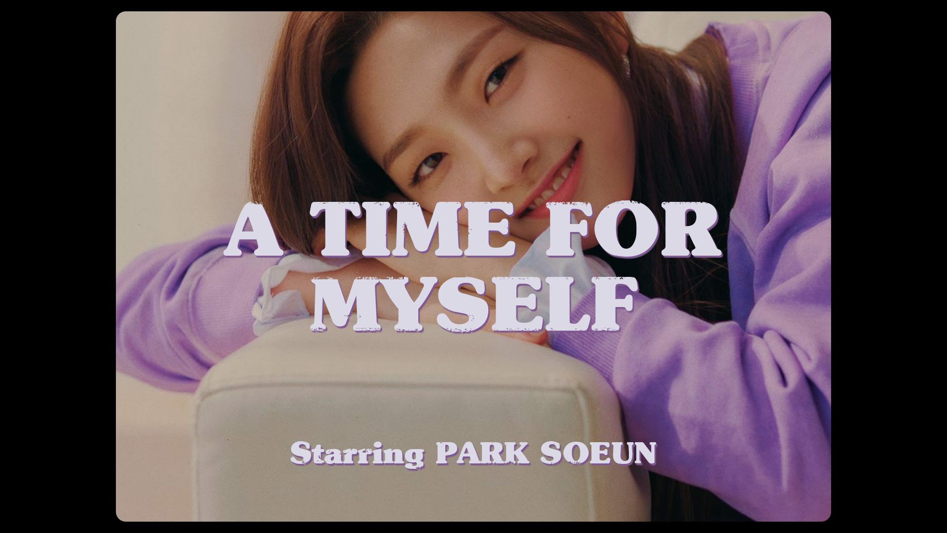 [The Weeekly Story] A TIME FOR MYSELF : PARK SOEUN