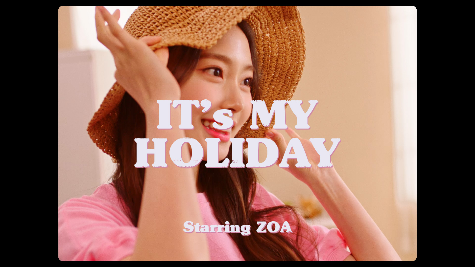 [The Weeekly Story] IT's MY HOLIDAY : ZOA