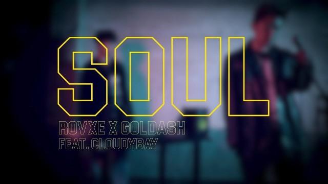 [Teaser] Rovxe x Goldash - Won't & Soul (Feat. Cloudybay) LIVE CLIP