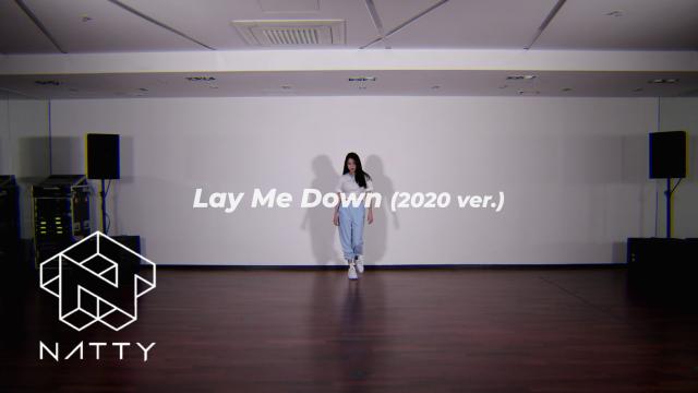 [NATTY CHOREOGRAPHY] Sam Smith - Lay Me Down (2020 ver.)