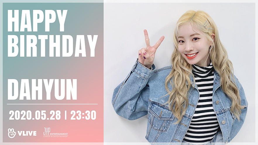 DAHYUN Happy Birthday V LIVE
