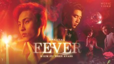 FEVER | K-ICM FT. WREN EVANS | OFFICIAL MUSIC VIDEO