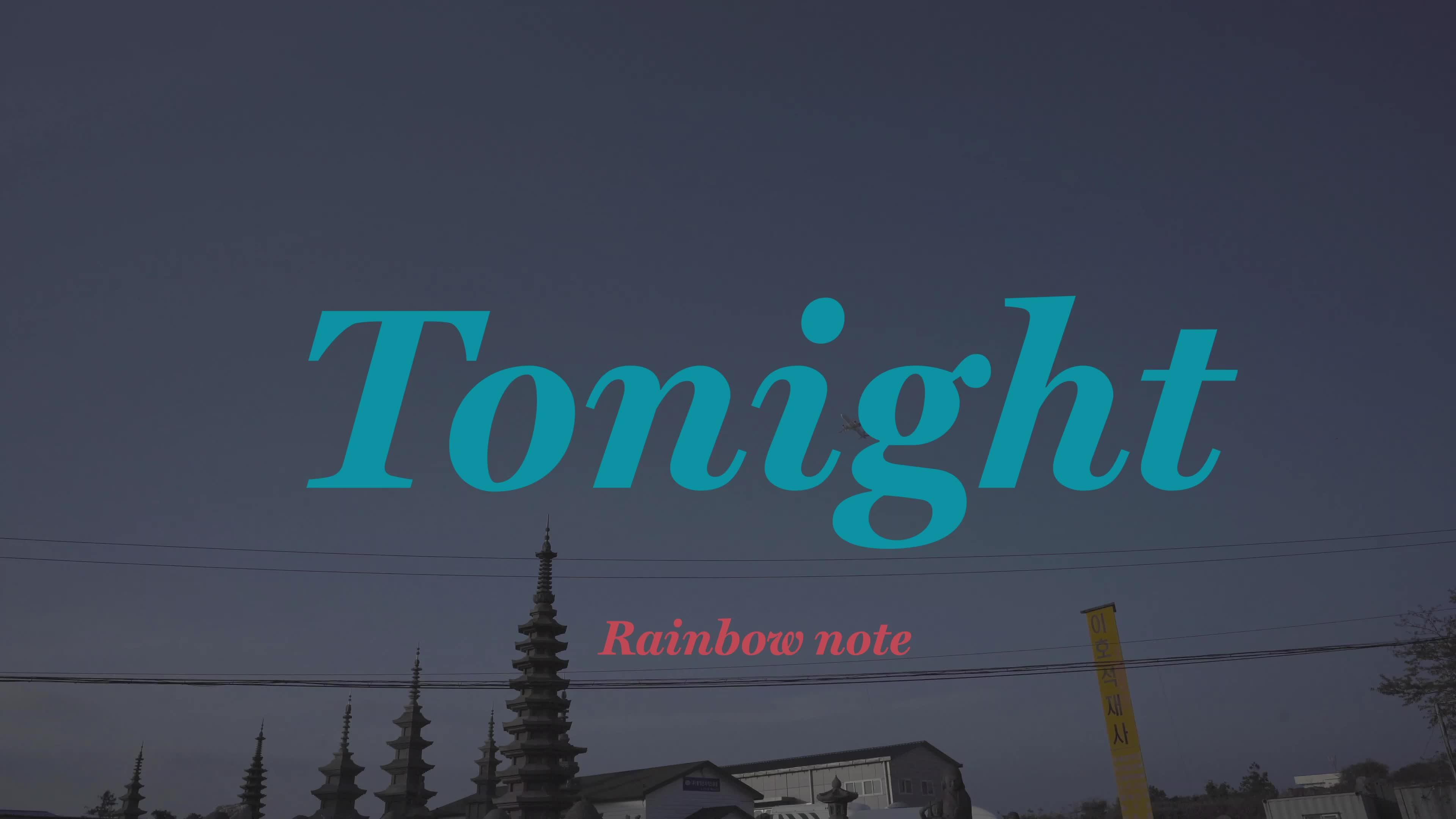 [Official MV] 오늘밤은 - 레인보우노트(Rainbow note)