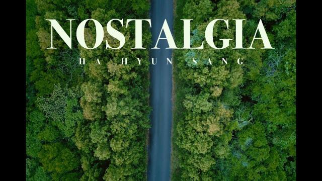 하현상 (Ha Hyunsang) - Nostalgia (Feat.Rohann) M/V Teaser #2