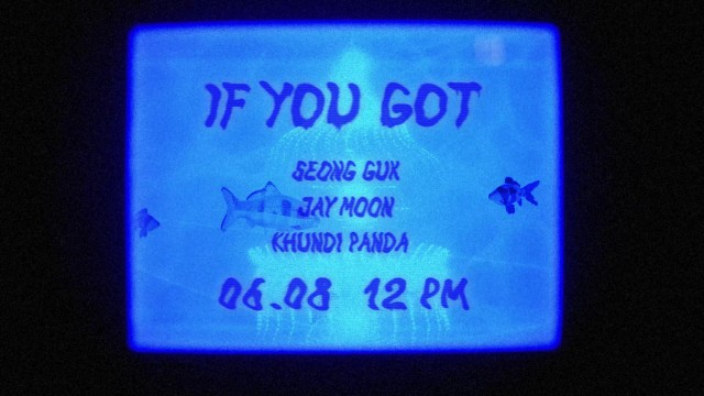 [Teaser] 성국, 제이문 (Jay Moon) - If You Got (Feat. Khundi Panda)