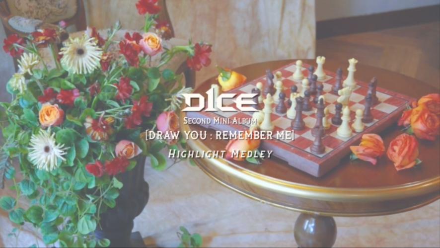 D1CE(디원스) 2nd Mini Album [DRAW YOU: REMEMBER ME] Highlight Medley