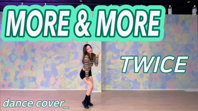 Kpop 트와이스 TWICE   MORE & MORE   댄스커버 Dane Cover   거울모드 Mirrored   채니챈 chaenee