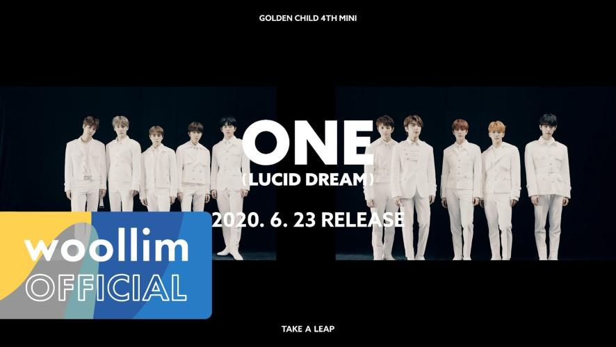 Golden Child 4th Mini Album [Take A Leap] Comeback Trailer #ONE (Lucid Dream)