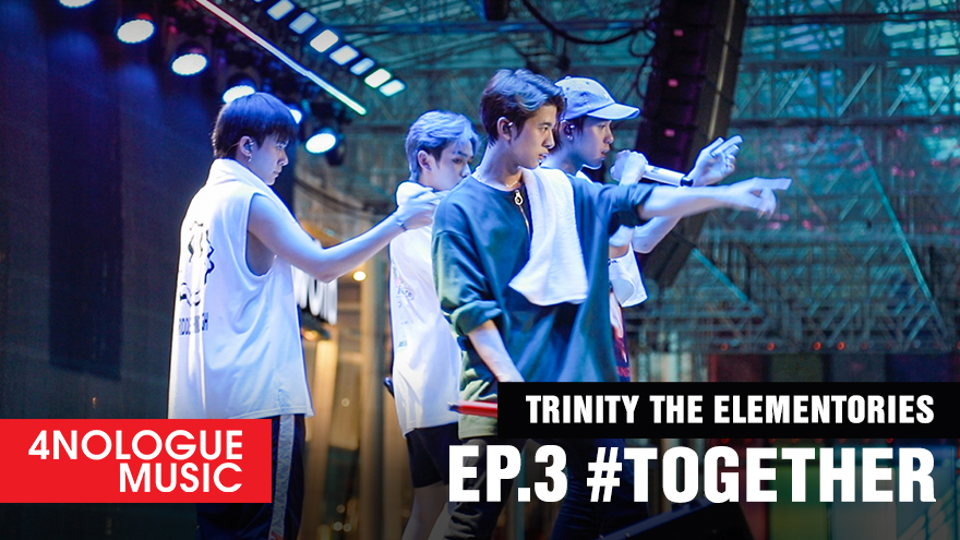 TRINITY : THE ELEMENTORIES EP.3 #TOGETHER