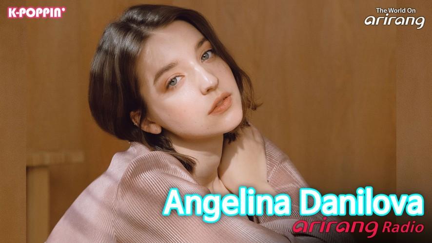 Arirang Radio (K-Poppin' / Angelina Danilova 안젤리나 다닐로바)