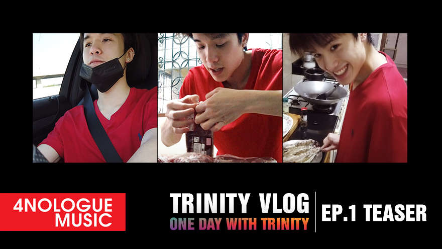 TRINITY VLOG : ONE DAY WITH TRINITY EP.1 l TEASER