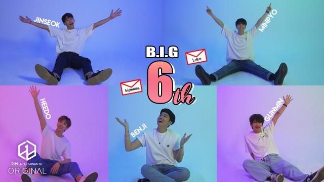 B.I.G (비아이지) 6주년 손 편지♥ │Since 2014~