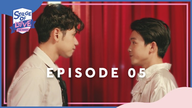 SOL - 'STAGE OF LOVE' THE SERIES | EPISODE 05