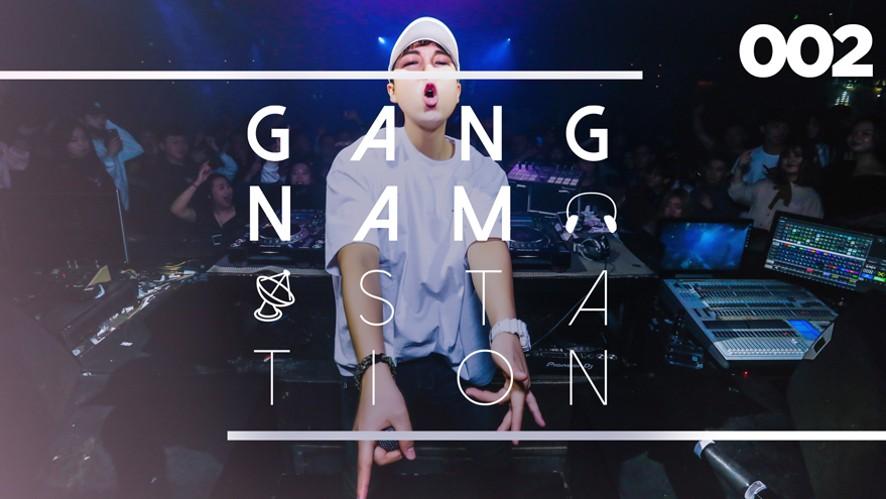 [EDM RADIO] 강남스테이션 2화 (GANGNAM STATION 002) HOST BY REVERSE PRIME
