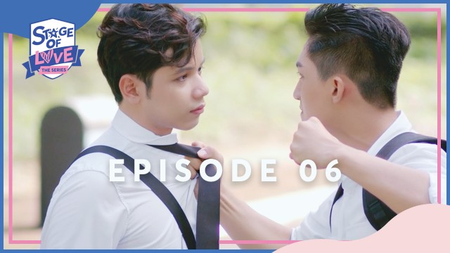 SOL - 'STAGE OF LOVE' THE SERIES | EPISODE 06