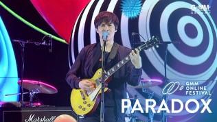 GMM ONLINE FESTIVAL : PARADOX