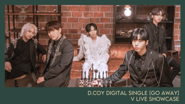 [D.COY]  싱글 'GO AWAY' 발매 쇼케이스