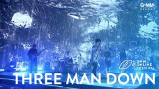 GMM ONLINE FESTIVAL : THREE MAN DOWN