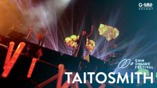 GMM ONLINE FESTIVAL : TAITOSMITH