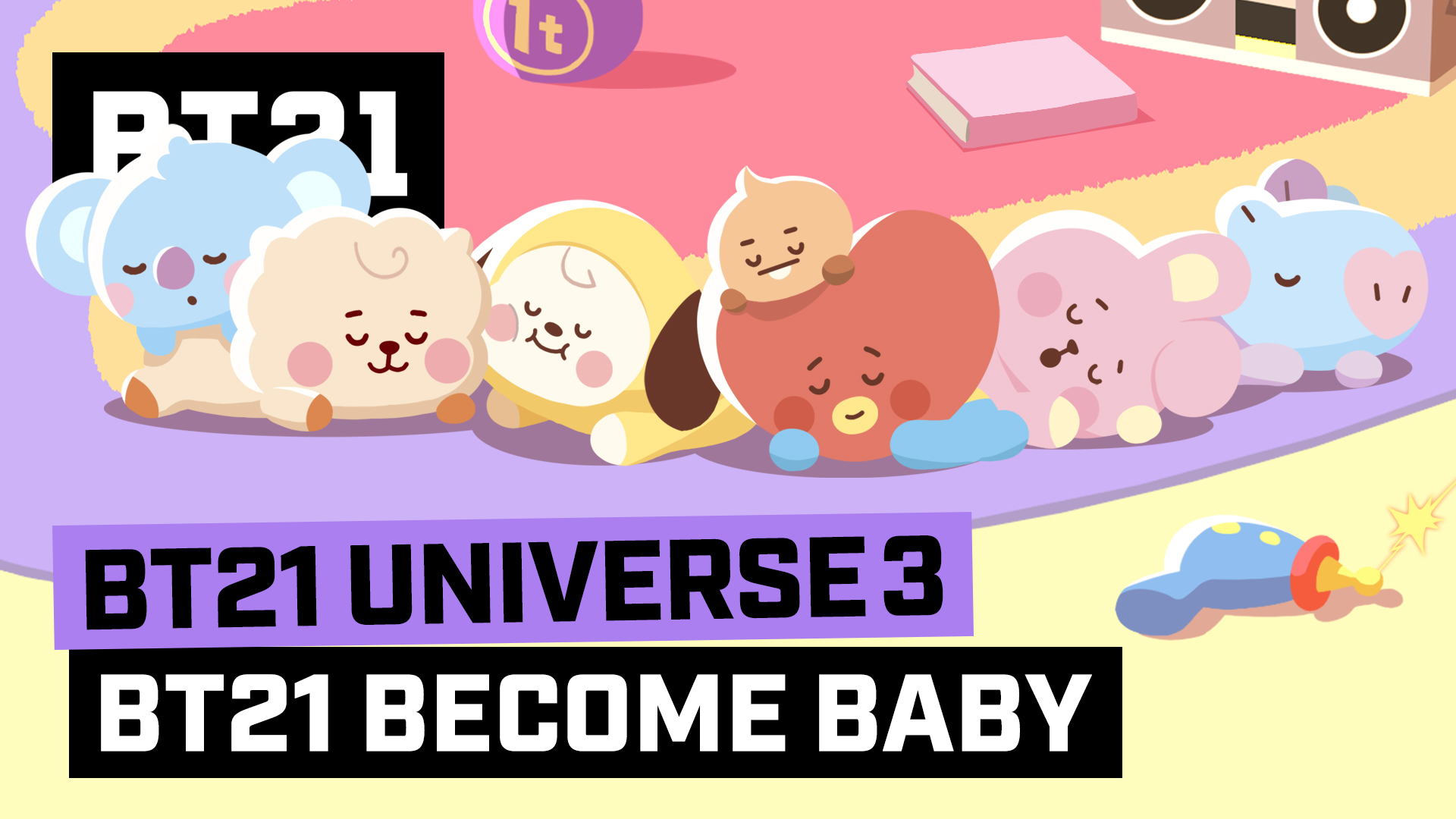 BT21 UNIVERSE 3 ANIMATION EP.08 - BT21 Become BABY