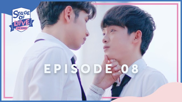 SOL - 'STAGE OF LOVE' THE SERIES | EPISODE 08