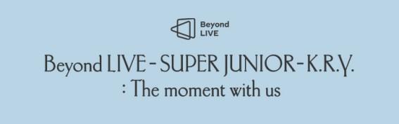 [코드 입력 상품] Beyond LIVE - SUPER JUNIOR - K.R.Y. : 푸르게 빛나는 우리의 계절 (Beyond LIVE + VOD)
