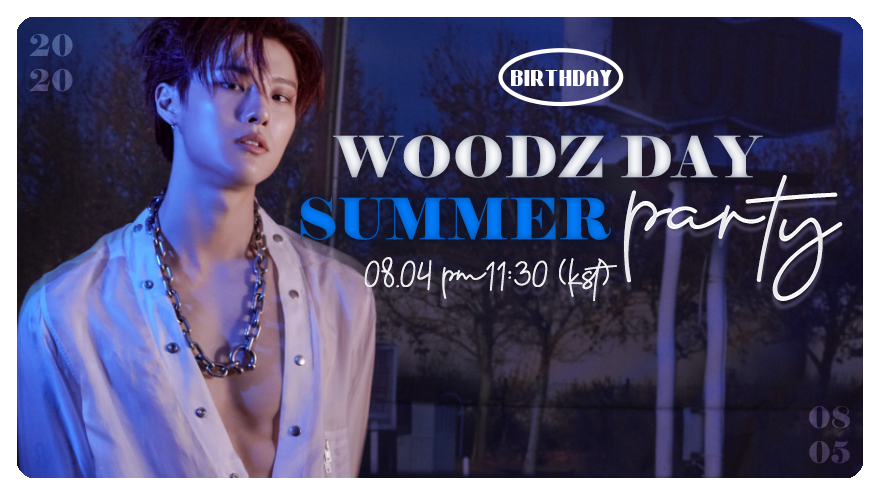 🧡WOODZ DAY SUMMER PARTY💙