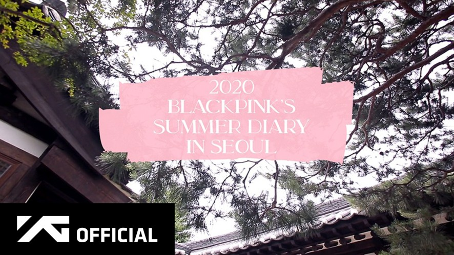 BLACKPINK - 2020 BLACKPINK'S SUMMER DIARY [IN SEOUL] PREVIEW
