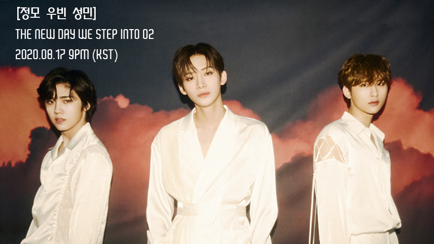 [LIVE] [정모 우빈 성민] THE NEW DAY WE STEP INTO 02