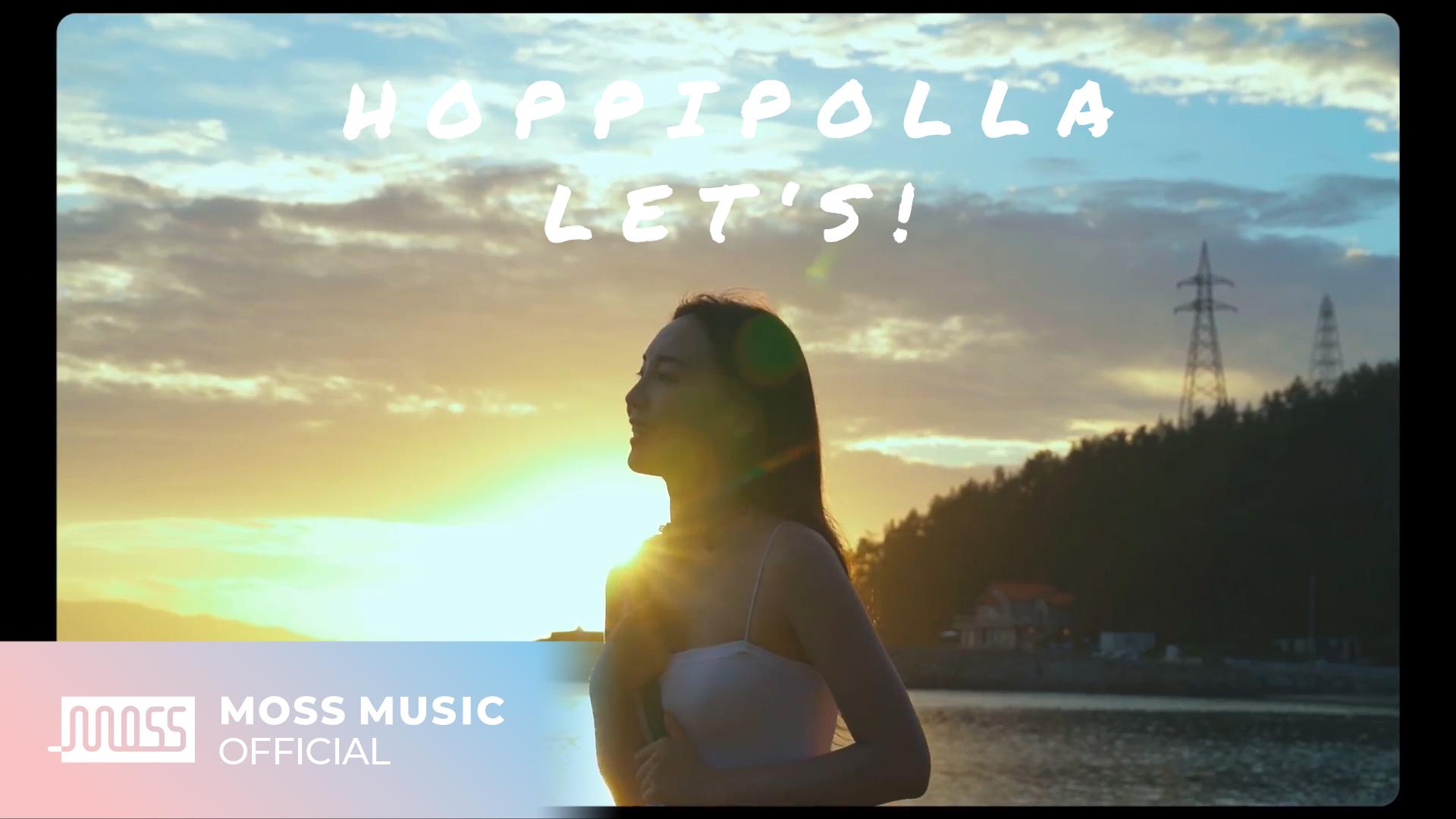 [MV] 호피폴라(Hoppipolla) - Let's!