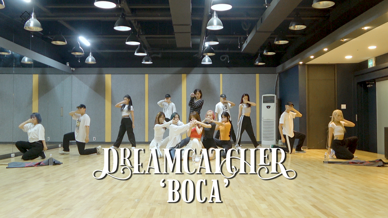 Dreamcatcher(드림캐쳐) 'BOCA' Dance Video (연습실 ver.)