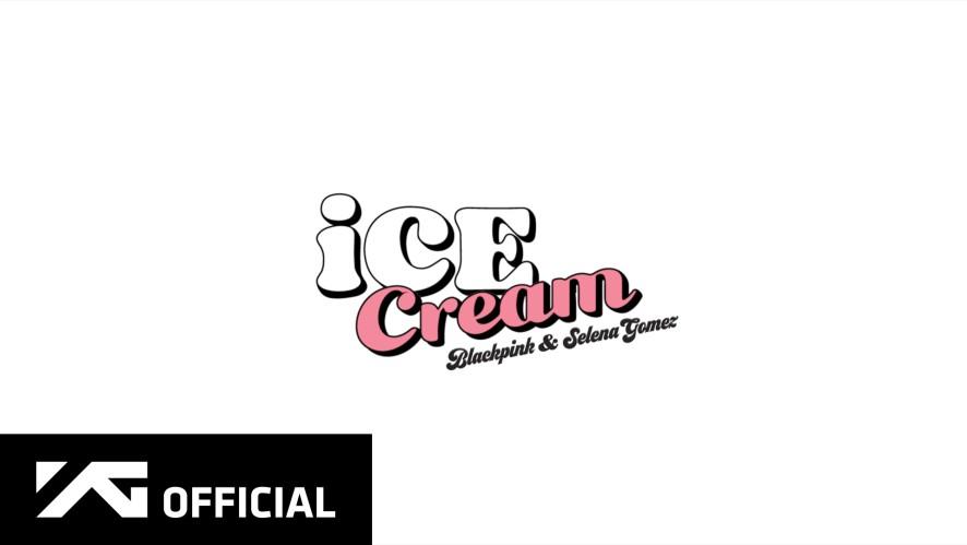 BLACKPINK - 'Ice Cream (with Selena Gomez)' M/V TEASER