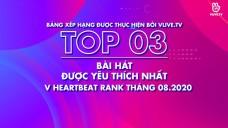 Top 3 V HEARTBEAT Rank Tháng 8