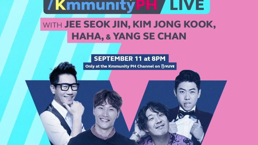 Watch the live show of Jee Seok Jin, Kim Jong Kook, Haha and Yang Se Chan on the KmmunityPH channel