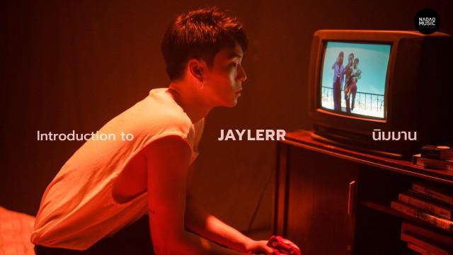 Introduction to JAYLERR : นิมมาน (Nimman) l Nadao Music