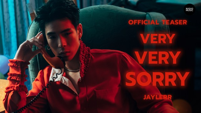 VERY VERY SORRY - JAYLERR [Official Teaser] | Nadao Music