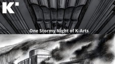 One Stormy Night of K-Arts(한예종 비디오그래퍼/K-Arts Life)