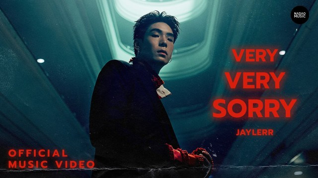 VERY VERY SORRY - JAYLERR [Official Music Video] | Nadao Music