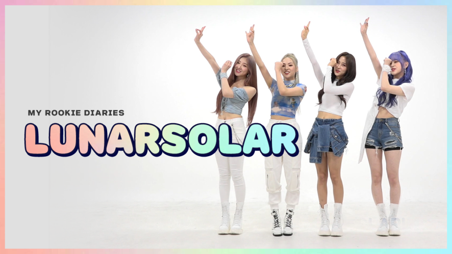 [Pops in Seoul] ☆MY ROOKIE DIARIES☆ 'LUNARSOLAR(루나솔라)' Edition!