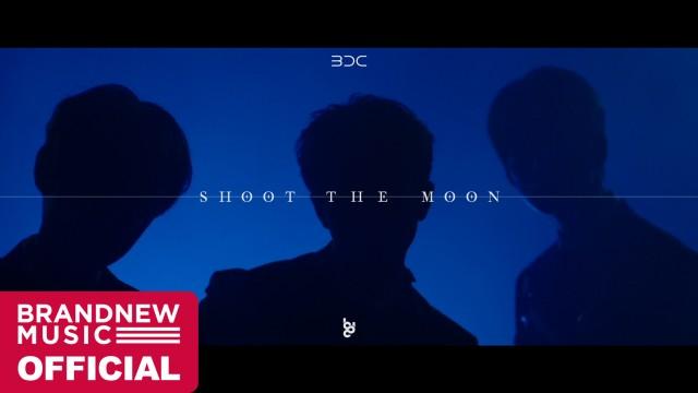 BDC 'SHOOT THE MOON' M/V TEASER #1