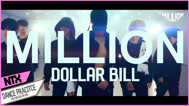 NTX - Mix Tape. 07_Million Dollar Bill_DANCE PRACTICE