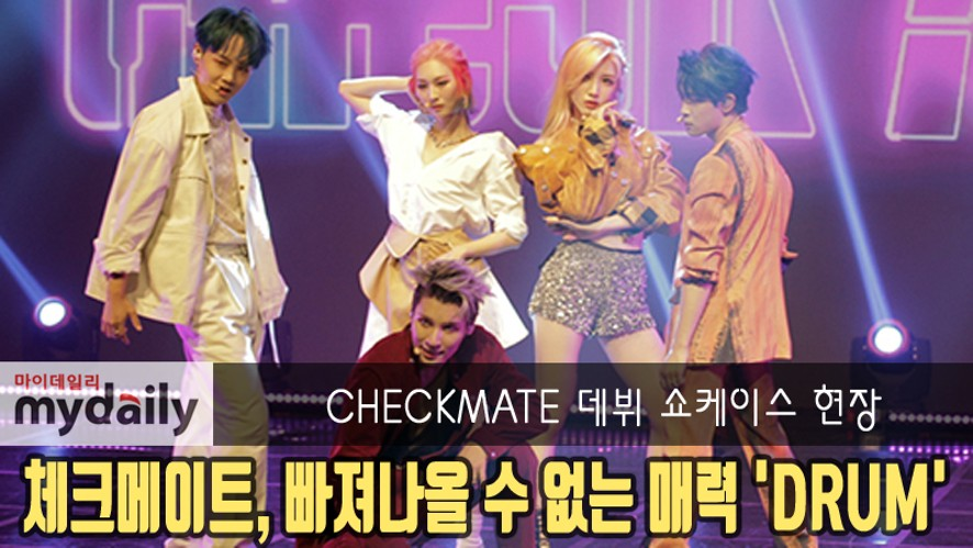 [CHECKMATE] debut showcase of their new album 'DRUM'