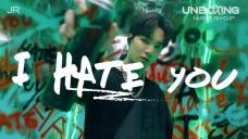 [4K CLIP] Vol.JR #1 I HATE YOU