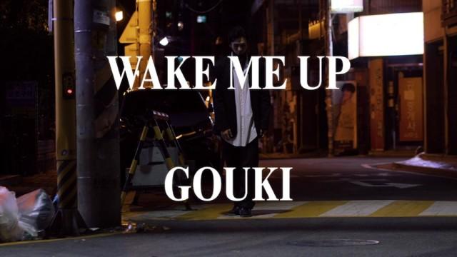 Wake Me Up / Streetmix @goukyi_uptownfam