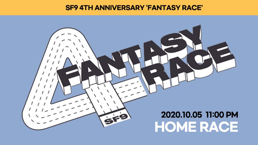 SF9 4TH ANNIVERSARY [FANTASY RACE : HOME RACE]
