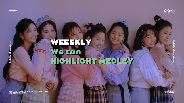 Weeekly(위클리) : 2nd Mini Album [We can] Highlight Medley